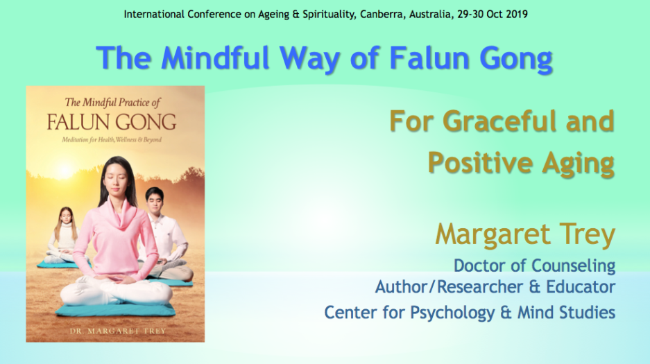 The mindful way of Falun Gong for graceful, positive aging
